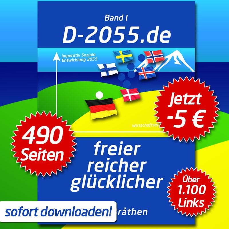 D-2055.de Band I, 490 Seiten mit vielen Infografiken und über 1.100 LINKS und Referenzen!!